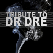 Tribute to Dr. Dre [Parental Advisory]