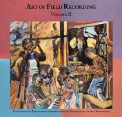 Art of Field Recording, Vol. 2 [Box]