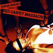 Duran - Red Carpet Massacre