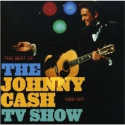 The Best of the Johnny Cash TV Show 1969-1971