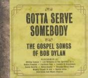 Gotta Serve Somebody