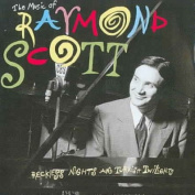 The Music of Raymond Scott