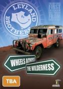 Leyland Brothers - Wheels Across The Wilderness  [2 Discs] [Region 4]