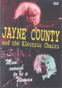 Jayne County & The Electric Chairs - Man Enough to be a Woman [Region 2]