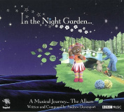 In the Night Garden.... A Musical Journey