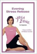 Yoga Zone Evening Stretch Release For Beginners