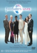 Footballers Wives The Complete Third Series [3 Discs] [Region 4]