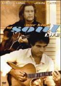 Hall & Oates Our Kind Of Soul Live [Region 4]