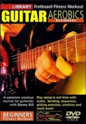 Guitar Aerobics: For Beginners