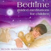 Bedtime Guided Meditations for Children