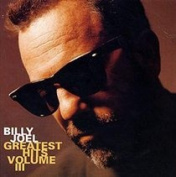 Billy Joel Greatest Hits Volume 3