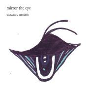 Mirror in the Eye *