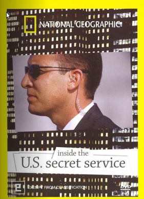 National Geographic - Inside The U.S Secret Service