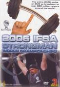 2006 IFSA Strongman World Championship