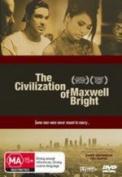 The Civilisation of Maxwell Bright [Region 4]