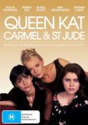 Queen Kat, Carmel & St Jude [Region 4]