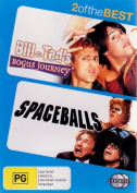 Bill and Ted's Bogus Journey / Spaceballs