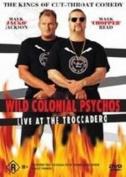 Wild Colonial Psychos [Region 4]