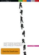 Matthew Barney: No Restraint [Region 4]