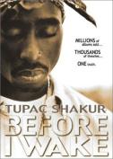 Tupac Shakur - Before I wake [Region 4]