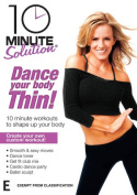 10 Minute Solution Dance Your Body Thin [Region 4]