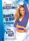 Dance Off The Inches