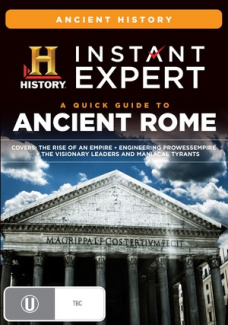 Instant Expert A Quick Guide To Ancient Rome