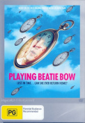 Playing Beatie Bow [Region 4]