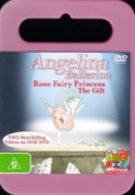 Angelina Ballerina - Rose Fairy Princess and The Gift [Region 4]