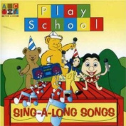 Play School: Sing-a-Long Songs