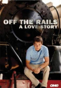 Off The Rails - A Love Story [Region 4]