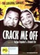 LAUGHING SAMOANS - CRACK ME OFF [Region 4]