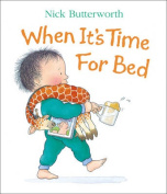 When it's Time for Bed [Board book]