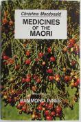 Medicines of the Maoris