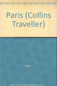 Paris (Collins Traveller S.)