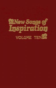 New Songs of Inspiration Volume 10
