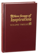 New Songs of Inspiration, Volume 12