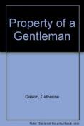 Property of a Gentleman