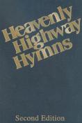 Heavenly Highway Hymns