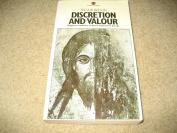 Discretion and Valour