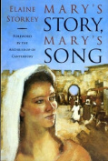 Mary's Story, Mary's Song