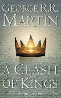 A Clash of Kings: Book 2 of a Song of Ice and Fire (A Song of Ice and Fire)