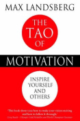 The Tao of Motivation