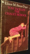 Tom Tackles the Chalet School