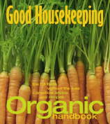 "The ""Good Housekeeping"" Organic Handbook"