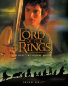 "The ""Lord of the Rings"" Official Movie Guide"