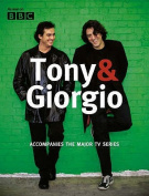 Tony and Giorgio