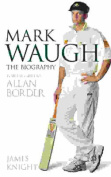 Mark Waugh: The Biography