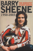 Barry Sheene: The Biography