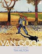 Van Gogh: His Life and Work